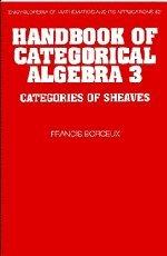 9780521441803: Handbook of Categorical Algebra: Volume 3, Sheaf Theory: 003