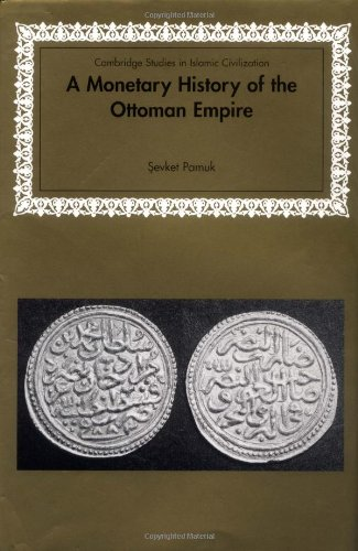 9780521441971: A Monetary History of the Ottoman Empire (Cambridge Studies in Islamic Civilization)