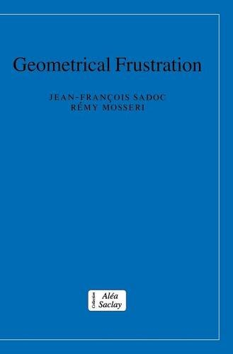 9780521441988: Geometrical Frustration (Collection Alea-Saclay: Monographs and Texts in Statistical Physics)
