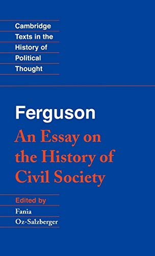9780521442152: Ferguson: An Essay on the History of Civil Society (Cambridge Texts in the History of Political Thought)