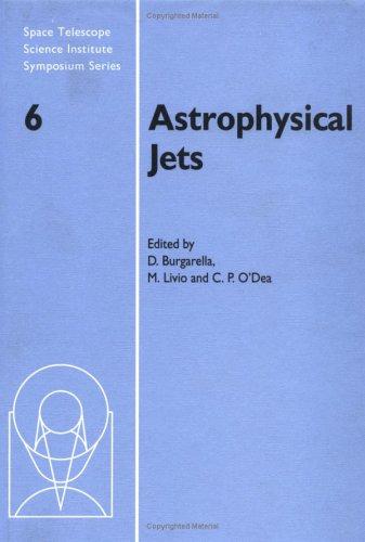 Astrophysical Jets.: D. Burgarella, M. Livio, and C. P. O'Dea, (Editors).
