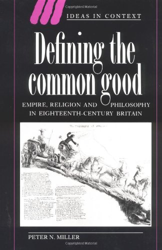 9780521442596: Defining the Common Good: Empire, Religion and Philosophy in Eighteenth-Century Britain