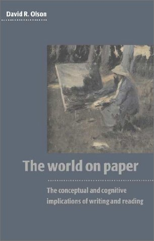 9780521443111: The World on Paper: The Conceptual and Cognitive Implications of Writing and Reading (Caci)
