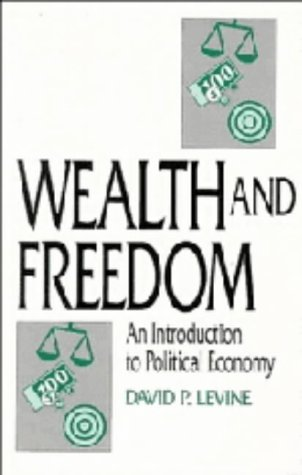 9780521443142: Wealth and Freedom: An Introduction to Political Economy