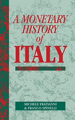 9780521443159: A Monetary History of Italy (Studies in Macroeconomic History)