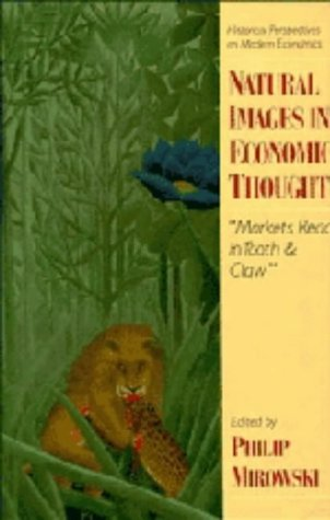 9780521443210: Natural Images in Economic Thought: Markets Read in Tooth and Claw