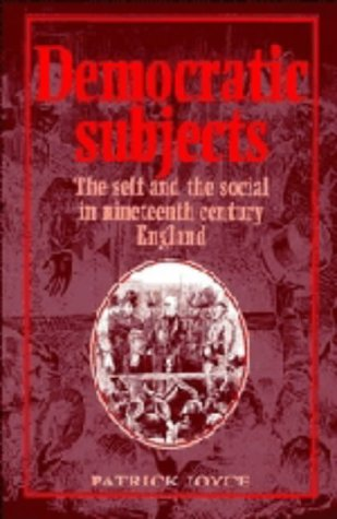 9780521443340: Democratic Subjects: The Self and the Social in Nineteenth-Century England