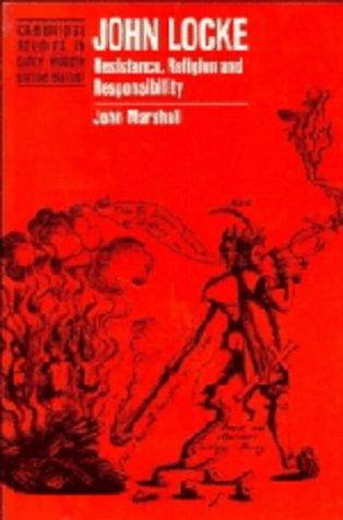 9780521443807: John Locke: Resistance, Religion and Responsibility (Cambridge Studies in Early Modern British History)