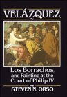 9780521444521: Velázquez, Los Borrachos, and Painting at the Court of Philip IV