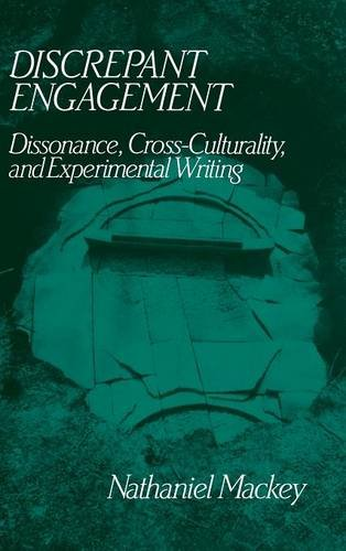 9780521444538: Discrepant Engagement: Dissonance, Cross-Culturality and Experimental Writing (Cambridge Studies in American Literature and Culture)