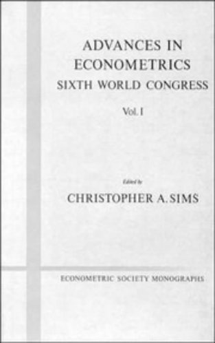 9780521444590: Advances in Econometrics: Volume 1: Sixth World Congress (Econometric Society Monographs)