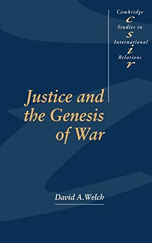 9780521444620: Justice and the Genesis of War (Cambridge Studies in International Relations)
