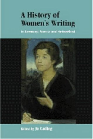 A History of Women's Writing in Germany, Austria and Switzerland