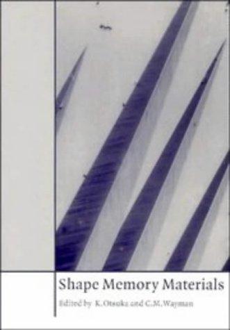 9780521444873: Shape Memory Materials