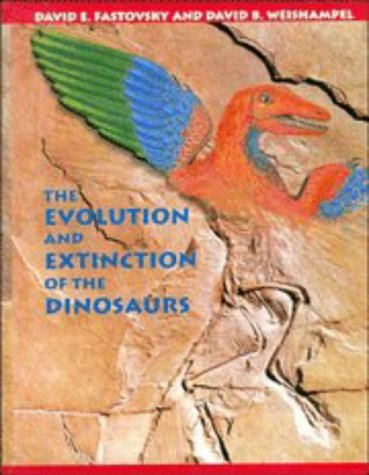 9780521444965: The Evolution and Extinction of the Dinosaurs