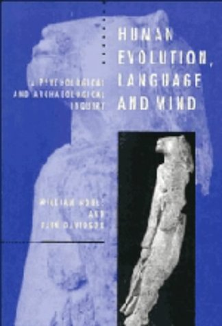 9780521445023: Human Evolution, Language and Mind: A Psychological and Archaeological Inquiry