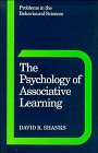 9780521445153: The Psychology of Associative Learning (Problems in the Behavioural Sciences)