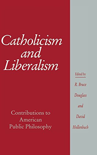 9780521445283: Catholicism and Liberalism: Contributions to American Public Policy (Cambridge Studies in Religion and American Public Life)
