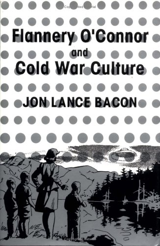 9780521445290: Flannery O'Connor and Cold War Culture (Cambridge Studies in American Literature and Culture)