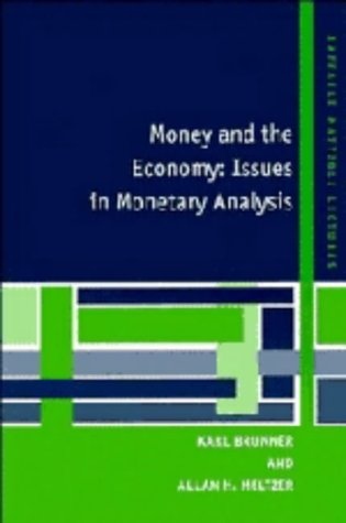 9780521445429: Money and the Economy: Issues in Monetary Analysis (Raffaele Mattioli Lectures)