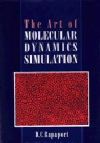 9780521445610: The Art of Molecular Dynamics Simulation
