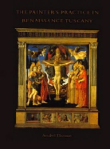 9780521445641: The Painter's Practice in Renaissance Tuscany