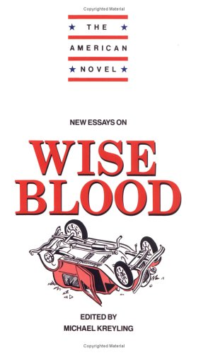 new essays on wise blood the american novel  9780521445740 new essays on wise blood the american novel