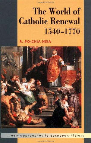 9780521445962: The World of Catholic Renewal 1540-1770 (New Approaches to European History)