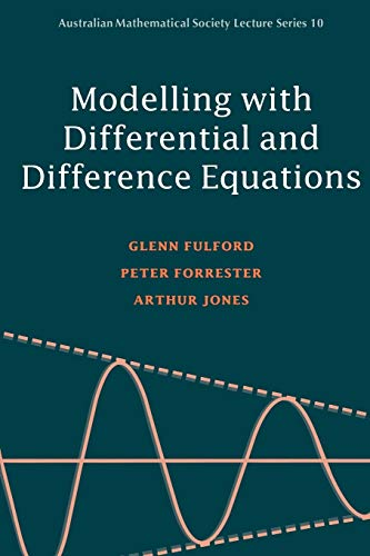 Modelling with Differential and Difference Equations (Australian: Glenn Fulford; Peter