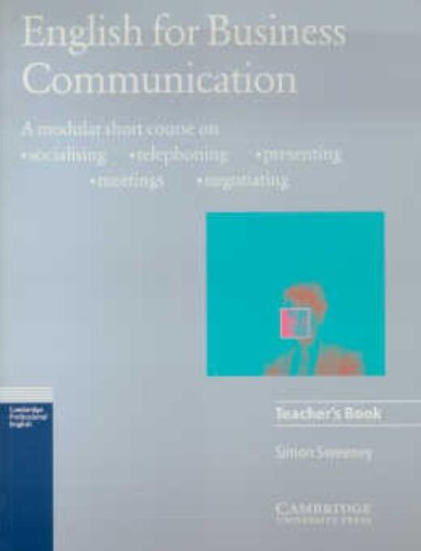 9780521446211: English for Business Communication Teacher's book (Cambridge Professional English)