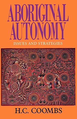 9780521446372: Aboriginal Autonomy: Issues and Strategies
