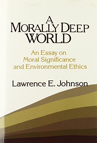 9780521447065: A Morally Deep World Paperback: An Essay on Moral Significance and Environmental Ethics
