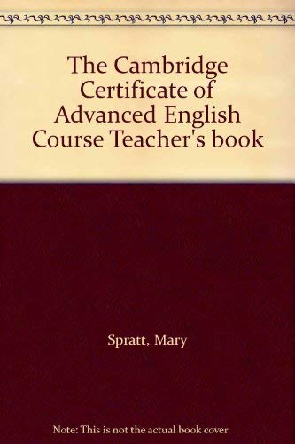 9780521447119: The Cambridge Certificate of Advanced English Course Teacher's book