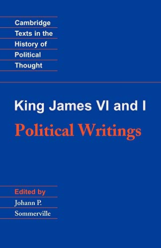 9780521447294: King James VI and I: Political Writings (Cambridge Texts in the History of Political Thought)