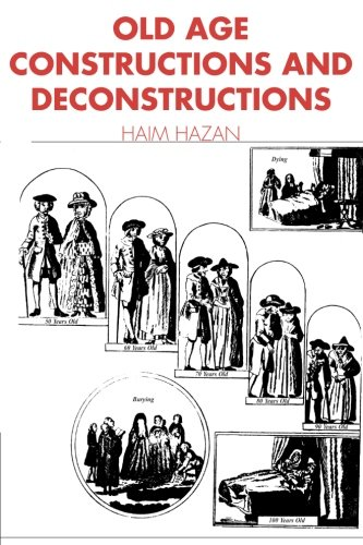 9780521447485: Old Age: Constructions And Deconstructions (Themes in the Social Sciences)