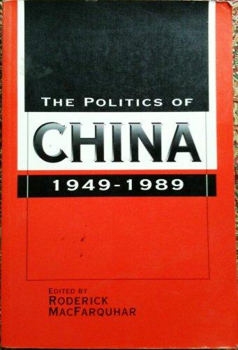 9780521447621: The Politics of China 1949-1989