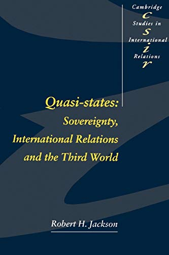 9780521447836: Quasi-States: Sovereignty, International Relations and the Third World