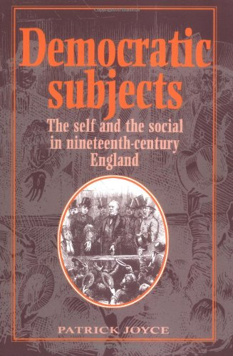 9780521448024: Democratic Subjects: The Self and the Social in Nineteenth-Century England (Cambridge Studies in Comparative)