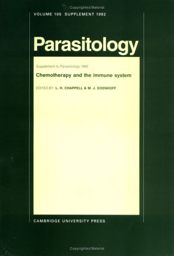 Chemotherapy and the Immune System (Parasitology): Chappell, L. H.,