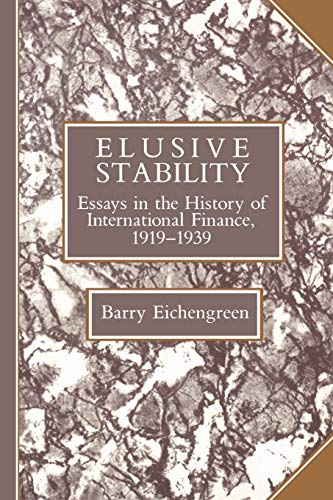 9780521448475: Elusive Stability: Essays in the History of International Finance, 1919–1939