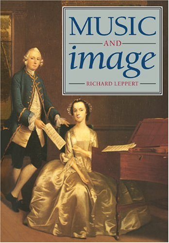 9780521448543: Music and Image: Domesticity, Ideology and Socio-cultural Formation in Eighteenth-Century England