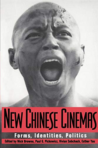 9780521448772: New Chinese Cinemas: Forms, Identities, Politics
