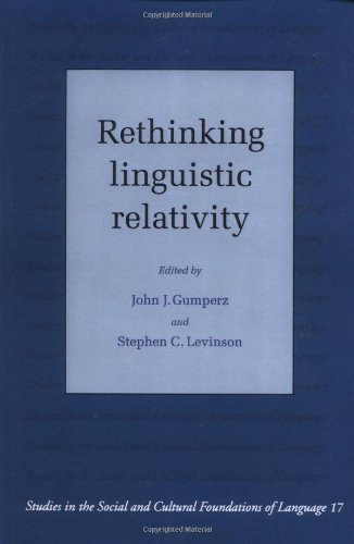 9780521448901: Rethinking Linguistic Relativity (Studies in the Social and Cultural Foundations of Language)