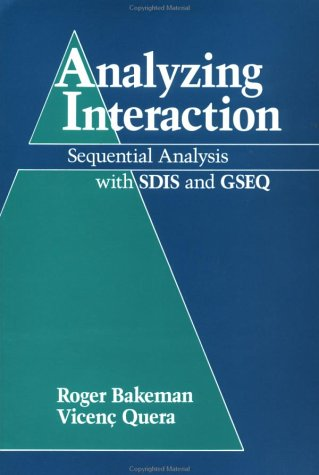 9780521449014: Analyzing Interaction: Sequential Analysis with SDIS and GSEQ