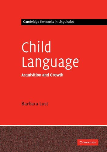9780521449229: Child Language: Acquisition and Growth (Cambridge Textbooks in Linguistics)