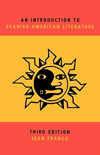 An Introduction to Spanish-American Literature. 3rd Edition
