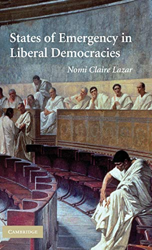 9780521449694: States of Emergency in Liberal Democracies