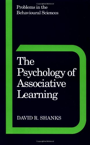 9780521449762: The Psychology of Associative Learning (Problems in the Behavioural Sciences)