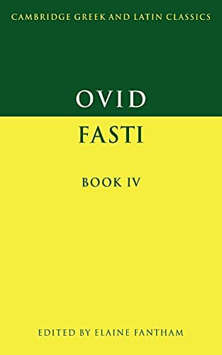 9780521449960: Ovid: Fasti Book IV: Bk. IV (Cambridge Greek and Latin Classics)