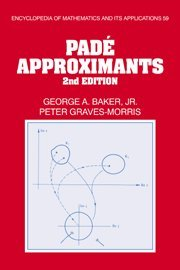 9780521450072: Padé Approximants (Encyclopedia of Mathematics and its Applications)